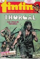 1985-40e Année N°36, BD TINTIN HEBDOMADAIRE (Thorgal Les Yeux De Tanatloc, Le Retour De Travolta, Hugo Jouvence De ..) - Tintin