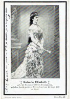 KAISERIN ELISABETH - Geb. 24 Dec 1837 - Ermordet 10 Sep 1898 - Keizerin SISSI Oostenrijk - Autrice - Royal Families