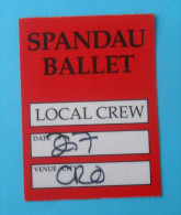 SPANDAU BALLET - Official Ticket Pass Accreditation Local Crew - Croatian Concert Zagreb 2010.  Billet Biglietto Billete - Concert Tickets