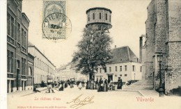 Vilvoorde / Vilvorde - Le Château D´eau - Geanimeerd - 1907  ( Verso Zien ) - Vilvoorde