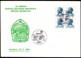 Yugoslavia Djurdjevac 1988 / 25 Anniversary Of The Alliance Of The Municipality Hunting Societies - Yougoslavie