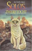 SOLO´S ZWERFTOCHT - JOY SMITH AIKEN - DE AVONTUREN VAN EEN BIJZONDERE KATER ( FANTASY ) - Sci-Fi And Fantasy