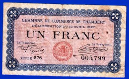 BON - BILLET - MONNAIE 12 AVRIL 1920 CHAMBRE DE COMMERCE 1 FRANC CHAMBERY 73000 SAVOIE SERIE 276 N° 005799 - Chambre De Commerce