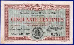 BON - BILLET - MONNAIE 27 JUILLET 1916 CHAMBRE DE COMMERCE 50 CENTIMES CHAMBERY 73000 SAVOIE SERIE AB 127 N° 0752 - Handelskammer