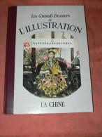 L ILLUSTRATION 1900 / 1949  / LES GRANDS DOSSIERS /  CHINE  PEKIN  /   REEDITIONS - Kranten