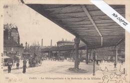 Paris XIX (19), Rotonde De La Villette, Le Métropolitain, Ed B.F. 236 - Arrondissement: 19