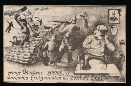 EENIGE VROUWEN'S BROOD , IS DUIZENDE ECHTGENOOTEN EN ZONEN'S DOOD - Guerre 1914-18