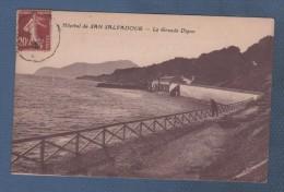 83 VAR HYERES - CP HOPITAL DE SAN SALVADOUR - LA GRANDE DIGUE - PAS DE NOM D'EDITEUR - CIRCULEE - Hyeres