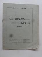 Le Grand Matin Gaston Ferdiere Poemes  Comites Nat Des Intellectuels Rodez - Poetry