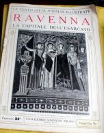 LE 100 CITTA' D'ITALIA ILLUSTRATE, ED. SONZOGNO 1919, RAVENNA FASCICOLO COMPLETO - Geografia