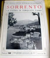 LE 100 CITTA' D'ITALIA ILLUSTRATE, ED. SONZOGNO 1919, SORRENTO FASCICOLO COMPLETO - Geografia
