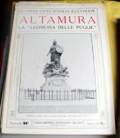 LE 100 CITTA' D'ITALIA ILLUSTRATE, ED. SONZOGNO 1919, ALTAMURA FASCICOLO COMPLETO - Geografia