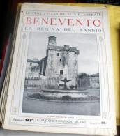 LE 100 CITTA' D'ITALIA ILLUSTRATE, ED. SONZOGNO 1919, BENEVENTO FASCICOLO COMPLETO - Geografia