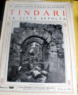 LE 100 CITTA' D'ITALIA ILLUSTRATE, ED. SONZOGNO 1919, TINDARI FASCICOLO COMPLETO - Geografia