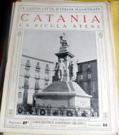 LE 100 CITTA' D'ITALIA ILLUSTRATE, ED. SONZOGNO 1919, CATANIA FASCICOLO COMPLETO - Geografia