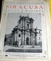 LE 100 CITTA' D'ITALIA ILLUSTRATE, ED. SONZOGNO 1919, SIRACUSA FASCICOLO COMPLETO - Geografia