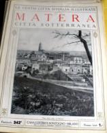 LE 100 CITTA' D'ITALIA ILLUSTRATE, ED. SONZOGNO 1919, MATERA FASCICOLO COMPLETO - Geografia