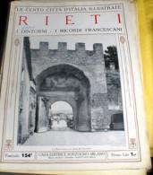 LE 100 CITTA' D'ITALIA ILLUSTRATE, ED. SONZOGNO 1919, RIETI FASCICOLO COMPLETO - Geografia