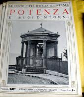 LE 100 CITTA' D'ITALIA ILLUSTRATE, ED. SONZOGNO 1919, POTENZA FASCICOLO COMPLETO - Geografia