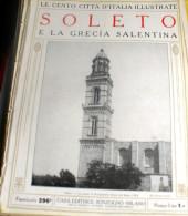 LE 100 CITTA' D'ITALIA ILLUSTRATE, ED. SONZOGNO 1919, SOLETO FASCICOLO COMPLETO - Geografia