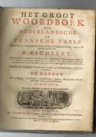 P.RICHELET: HET GROOT WOORDBOEK DER NEDERLANDSCHE EN FRANSCHE TAELE (lvng) - Dictionnaires