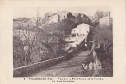 Villecroze 83 - Pont Vieux Village Et Voie Romaine- 1933 - Editeur Rosso - France