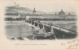 Dép. 69 - Lyon. Pionnière. - Le Pont De La Guillotière Et L'Hôtel-Dieu - ND Phot. N° 5 - Lyon
