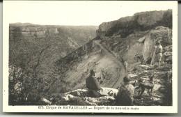CP Animée : Cirque De NAVACELLES - Départ De La Nouvelle Route - France
