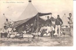CAMP DE CHALONS....SOUS LA TENTE..... - Camp De Châlons - Mourmelon