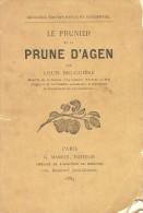 Louis Bruguière. - Le Prunier Et La Prune D'agen. - Aquitaine