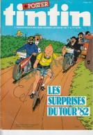 1982-37e Année N°25, BD TINTIN HEBDOMADAIRE (Les Surprises Du Tour 82, Poster Cycliste) - Tintin