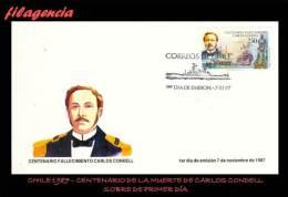 AMERICA. CHILE SPD-FDC. 1987 CENTENARIO DE LA MUERTE DEL ALMIRANTE CARLOS CONDELL - Chile