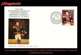 AMERICA. CHILE SPD-FDC. 1978 BICENTENARIO DEL LIBERTADOR BERNARDO O'HIGGINS - Chile