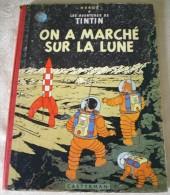 BD - Tintin 17 B23bis - On A Marché Sur La Lune - Hergé - 1958 - Hergé