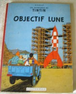 BD - Tintin 16 B29 - Objectif Lune - Hergé - 1960 - Hergé