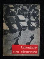 CIRCOLARE CON SICUREZZA Edito TOURING CLUB ITALIANO - Collectors Manuals