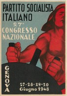 PARTITO SOCIALISTA ITALIANO. COMMEMORATIVA 27mo CONGRESSO NAZIONALE - GENOVA 1948. INCISIVA ILLUSTRAZIONE  ANNULLI POSTE - Political Parties & Elections