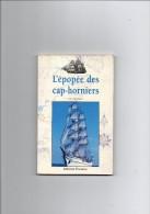L'épopée Des Cap-horniers . - Bateau