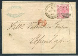 1875 GB QV 3d Rose Plate 15 Newcastle Quayside Wrapper - Copenhagen Denmark - Storia Postale