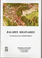 43 K ) 02 - AISNE - LA FERTE MILON - BALLADES MILONAISES - 21CMX29.7 CM - 162 PAGES - 850grs - Picardie - Nord-Pas-de-Calais