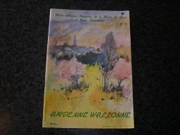 ARDENNE WALLONNE N° 51 Régionalisme Rienne Nef Marchande Givet Dinant Fumay Meuse Foire Hierges Holdrinet - Bélgica