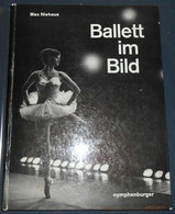 Ballet Im Bild – Ballet In Pictures – Ballet En Images - Théâtre & Danse