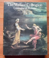 THE WALLACE COLLECTION  - CATALOGUE OF PICTURES I - Livres, BD, Revues
