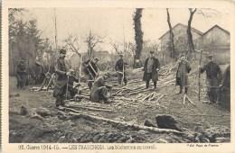 GUERRE 1914-15 LES TRANCHEES BUCHERONS AU TRAVAIL SOLDATS MILITAIRES - Guerre 1914-18