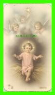 IMAGES RELIGIEUSES - PETIT JÉSUS SUR DE LA PAILLE SURVELLÉ PAR 3 ANGES - A.R. LUX No 92 - BORDURE D'OR - - Images Religieuses