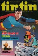 1983-38e Année N°32, BD TINTIN HEBDOMADAIRE  ( Superman III, Hugo Le Potegar D'Orlingo, Tintin En 3D) - Tintin
