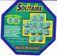 Ticket Solitaire,émission 6,série 29876,traits Discontinus - Billets De Loterie