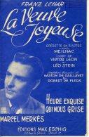 40 60 PARTITION MARCEL MERKÈS FRANZ LEHÀR LA VEUVE JOYEUSE HEURE EXQUISE QUI NOUS GRISE OPÉRETTE ACCORDÉON GUITARE - Music & Instruments