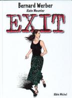 No PAYPAL !! : Mounier & Bernard Werber EXIT 1 + Ex-Libris Inédit N°/Signé 180 Ex XL Fantasmagories , BD Éo 1999 NEUF - Originalausgaben - Franz. Sprache