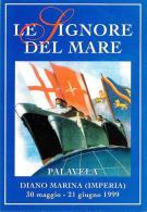 [MD0610] CPM - DIANO MARINA (IMPERIA) - MOSTRA CULTURALE LE SIGNORE DEL MARE - A.N.M.I. - CON ANNULLO 30.5.1999 - NV - Imperia
